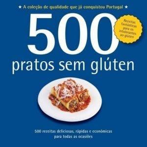 500 Receitas: Pratos sem Glúten