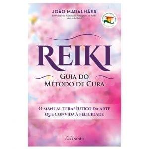 Reiki: Guia do Método de Cura